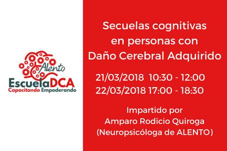 EscuelaDCA. Formación sobre secuelas cognitivas en personas con Daño Cerebral. Asociación ALENTO