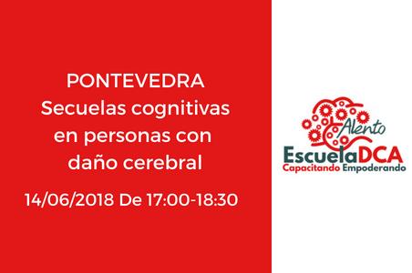 Formación EscuelaDCA. Secuelas cognitivas en personas con Daño Cerebral