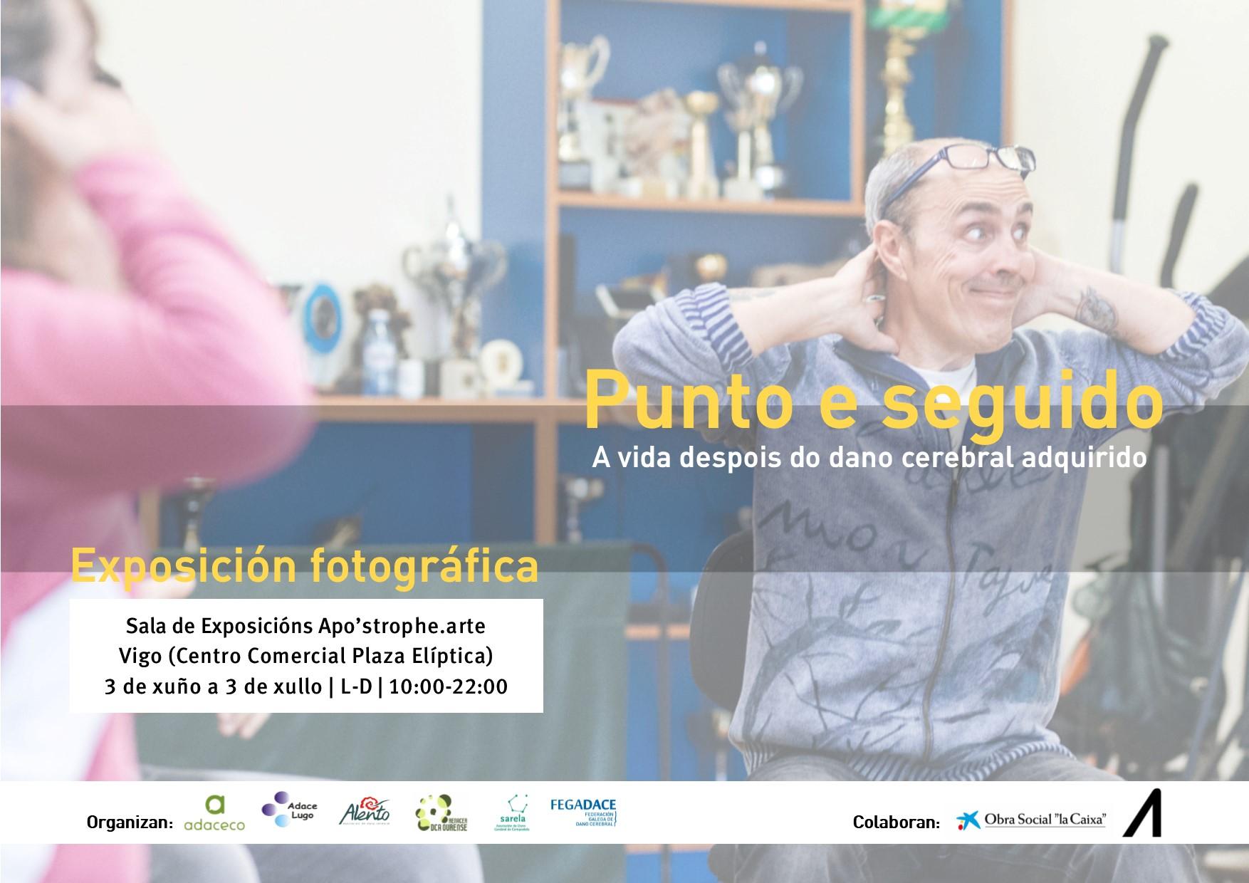 Cartel Exposición PUNTO Y SEGUIDO. La vida después del daño cerebral. ALENTO. Vigo