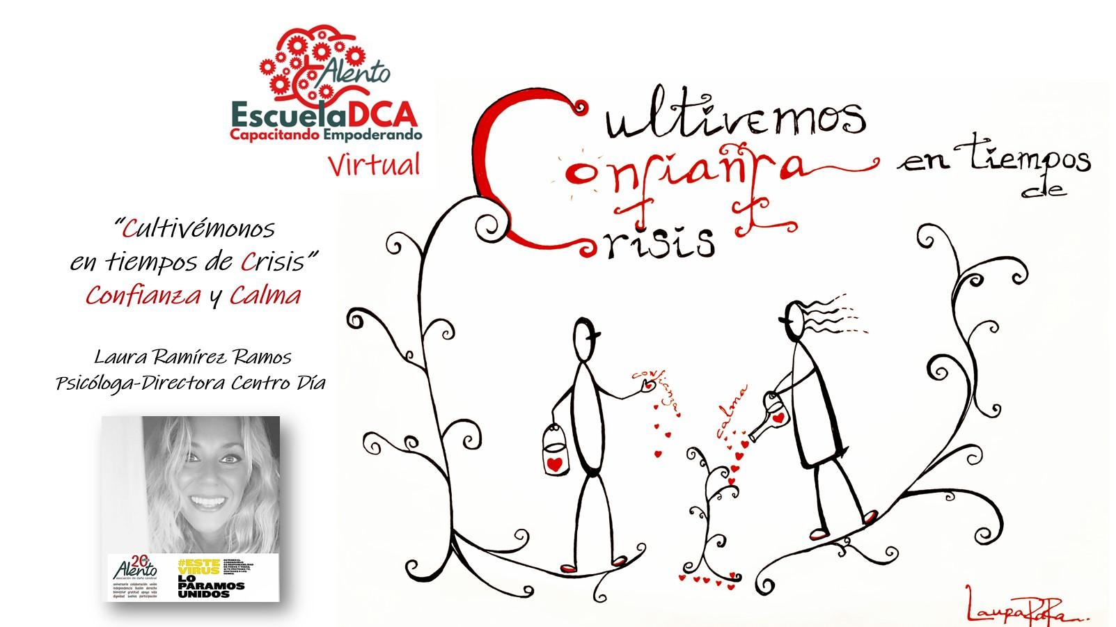 Cartel acción formativa EscuelaDCA de ALENTO de Vigo Cultivémonos en tiempos de crisis. Confianza y Calma